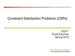 Constraint Satisfaction Problems ( CSPs )