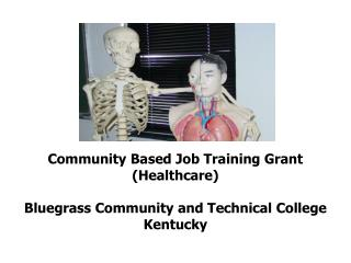 Community Based Job Training Grant (Healthcare) Bluegrass Community and Technical College Kentucky