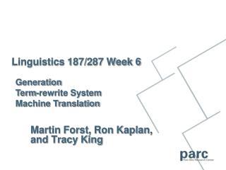 Linguistics 187/287 Week 6