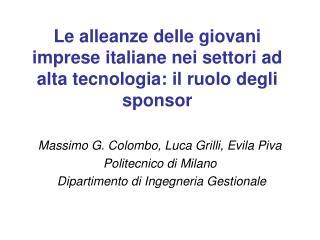 Le alleanze delle giovani imprese italiane nei settori ad alta tecnologia: il ruolo degli sponsor