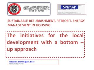 SUSTAINABLE REFURBISHMENT, RETROFIT, ENERGY MANAGEMENT IN HOUSING