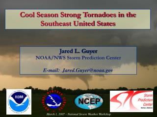 Cool Season Strong Tornadoes in the     Southeast United States