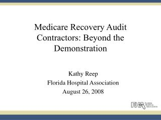 Medicare Recovery Audit Contractors: Beyond the Demonstration