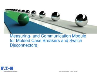 Measuring- and Communication Module for Molded Case Breakers and Switch Disconnectors