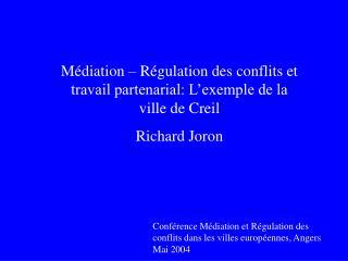 Médiation – Régulation des conflits et travail partenarial: L'exemple de la ville de Creil
