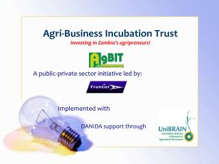 Agri-Business Incubation Trust  Investing in Zambia's agripreneurs!