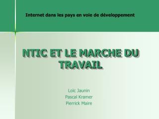 NTIC ET LE MARCHE DU TRAVAIL