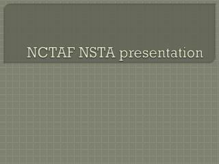 NCTAF NSTA presentation
