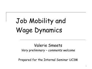 Job Mobility and Wage Dynamics