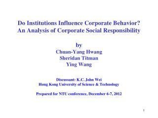 Discussant: K.C. John Wei Hong Kong University of Science & Technology