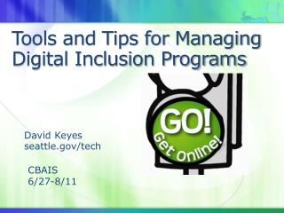 Tools and Tips for Managing Digital Inclusion Programs