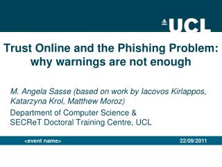 Trust Online and the Phishing Problem: why warnings are not enough