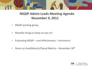 NSQIP Admin Leads Meeting Agenda November 9, 2011