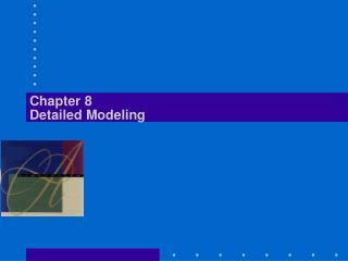 Chapter 8 Detailed Modeling