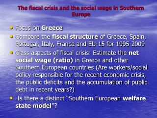 The fiscal crisis and the social wage in Southern Europe
