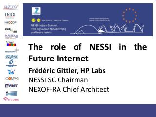 The role of NESSI in the Future Internet