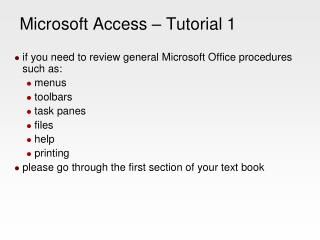 Microsoft Access � Tutorial 1