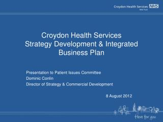Croydon Health Services Strategy Development & Integrated Business Plan