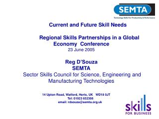 Current and Future Skill Needs 	Regional Skills Partnerships in a Global Economy  Conference