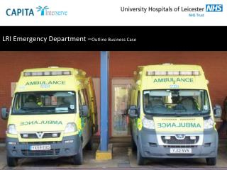 LRI Emergency Department – Outline Business Case