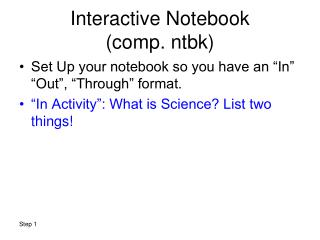 Interactive Notebook  (comp. ntbk)