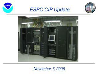 ESPC CIP Update