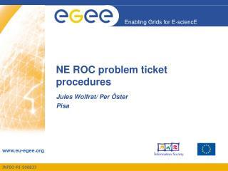 NE ROC problem ticket procedures