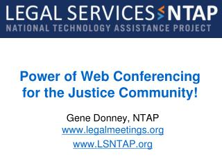 Power of Web Conferencing for the Justice Community!