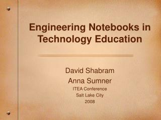 Engineering Notebooks in Technology Education