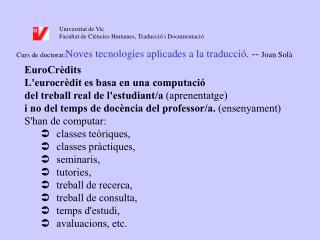 Universitat de Vic Facultat de Ciències Humanes, Traducció i Documentació