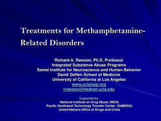 Treatments for Methamphetamine-Related Disorders