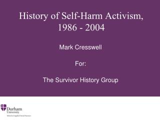 History of Self-Harm Activism, 1986 - 2004