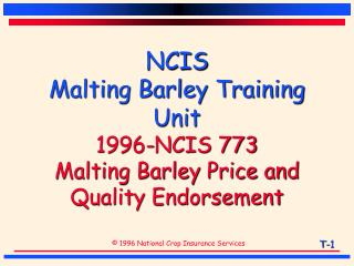 NCIS  Malting Barley Training Unit 1996-NCIS 773 Malting Barley Price and Quality Endorsement