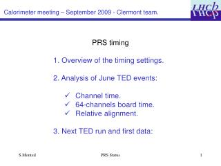 Calorimeter meeting – September 2009 - Clermont team.