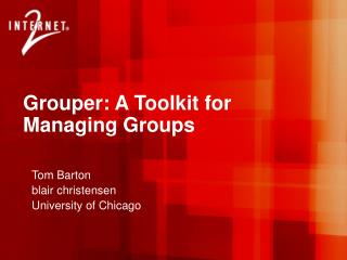Grouper: A Toolkit for Managing Groups