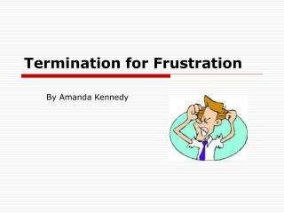 Termination for Frustration