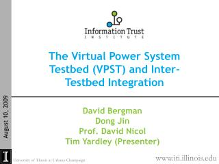 The Virtual Power System Testbed (VPST) and Inter-Testbed Integration