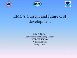 EMC's Current and future GSI development