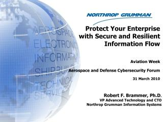 Protect Your Enterprise  with Secure and Resilient  Information Flow Aviation Week