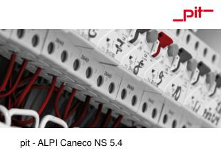 pit - ALPI Caneco NS 5.4
