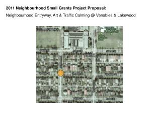 2011 Neighbourhood Small Grants Project Proposal: