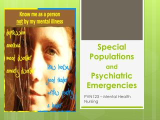Special Populations  and  Psychiatric Emergencies