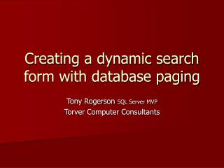 Creating a dynamic search form with database paging