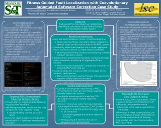 Fitness Guided Fault Localization with  Coevolutionary  Automated Software Correction Case Study