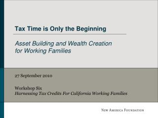 Tax Time is Only the Beginning  Asset Building and Wealth Creation for Working Families