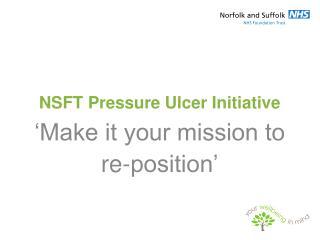 NSFT Pressure Ulcer Initiative
