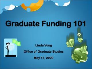 Graduate Funding 101