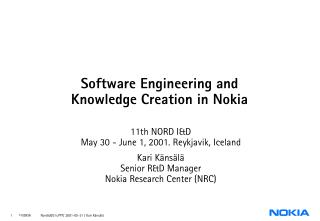 Software Engineering and  Knowledge Creation in Nokia