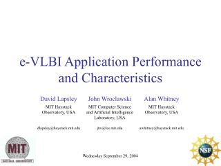 e-VLBI Application Performance and Characteristics