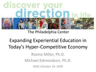 Expanding Experiential Education in Today's Hyper-Competitive Economy